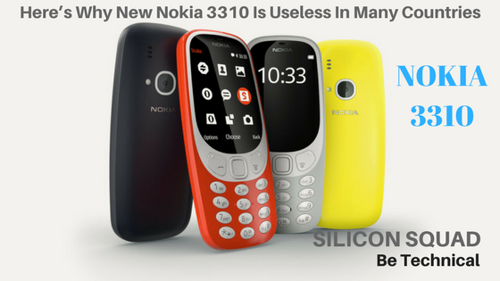Here's Why New Nokia 3310 Is Useless In Many Countries